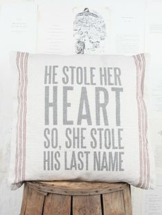 He Stole Her Heart Pillow- Cute wedding or home decor!