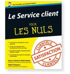 Service Client Pour Les Nuls : le nouveau livre de Ralph Hababou