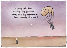 """Ego. Michael Leunig. Biologist Jeremy Griffith explains the reason for our #ego, or 'conscious thinking self', as described in the dictionary. He writes """"there was a very good reason for our angry, alienated and egocentric lives–in fact, we can now see why our species has not just been ego-centric, but ego-infuriated, even ego-gone-mad-with-murderous-rage for having to live with so much unjust criticism/guilt, for some 2 million years."""""""