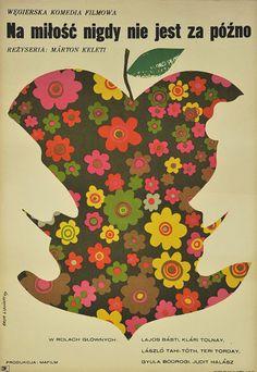 """Polski plakat filmowy do węgierskiej komedii """"Na miłość nigdy nie jest za późno"""". Reżyseria: Marton Keleti. Projekt plakatu: Eryk Lipiński, 1969."""