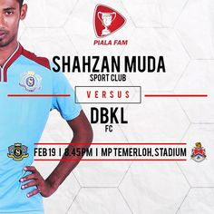 Sepak mula Piala FAM 2017 ⚽ | Shahzan Muda Sport Club VS DBKl FC 📆 | 190217, Ahad ⏰ | 8.45 malam 🏟 | Stadium MP Temerloh  #shahzanmudasportclub #smsc #thedolphin #friendly #match #presession #pramusim #matchday #respect #frompahang #adidas #soccer #pialafam #fam #menjulangjuara #bolasepak #respecteachother #training #family #thedolphinfamily #infographic