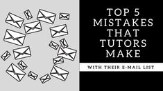Top 5 Mistakes that Online Tutors Make with their E-mail List Tutoring Business, Online Tutoring, Email List, Teaching Tips, Mistakes, Top, Videos, Crop Shirt, Shirts