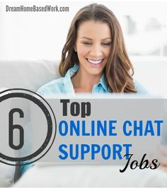 Top 6 Online Chat Support Jobs from Home