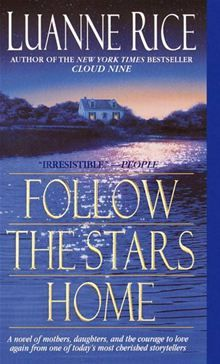 Follow the Stars Home by Luanne Rice. Buy this eBook on #Kobo: http://www.kobobooks.com/ebook/Follow-the-Stars-Home/book-ZmYFzNtDhUS0V5Blwie20g/page1.html?s=V1zSLia6KEaD72q2wdX2Pw=1
