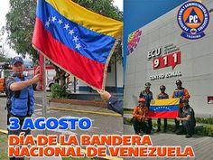 PROTECCIÒN CIVIL TÀCHIRA: 3 De Agosto Día De la Bandera de Venezuela