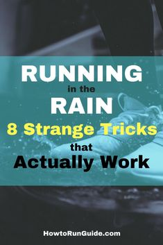 Running in the Rain - 8 Strange Tricks that Work. Keep training for your race, even when the weather is bad. No problem! Just use these 9 simple tricks. Running On Treadmill, Running Workouts, Running Tips, Training Plan, Running Training, Marathon Training, Running In The Dark, Running Challenge, Before Running