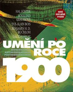 Umění po roce 1900. Modernismus – antimodernismus – postmodernismus - Hledat Googlem The Fosters, Company Logo, Movies, Movie Posters, Inflection Point, Scouts, Authors, Reading, Libros