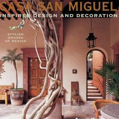 Casa-San-Miguel-Inspired-Design-and-Decoration