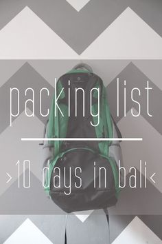 #Packing List: 10 Days in #Bali #travel