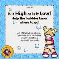 What a fun way to reinforce high and low with your elementary music students. They will be mesmerized when the bubbles float across the page when they select the correct answer! Excellent addition to your Orff and Kodaly resources.