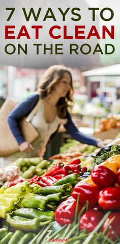Does traveling trip up your healthy eating habits? Hitting the road doesnt need to widen your waistline! Check out these 7 ways to eat clean on the road. #cleaneating