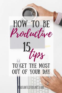 Discover 15 awesome tips, tools, and hacks that will help you become productive, manage your time like a pro and reach your goals easily.