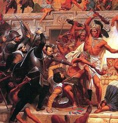 In 1521, Cortes Conquered the Aztecs. What Happened Next?: Storming of the Teocalli by Hern