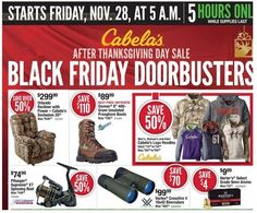 The Cabela's Black Friday Ad -- Cabela's will open on Black Friday at 5 a.m.