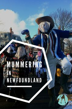 Mummering in Newfoundland was a dying tradition but the Mummers Festival in St. John's is bringing it back and making it relevant in an urban setting. Mummers Parade, Newfoundland And Labrador, Urban Setting, Songs To Sing, Throw Pillow Cases, Thing 1 Thing 2, Motorhome, Suitcase, Stuff To Do