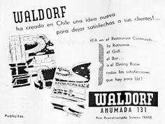 "URBATORIVM: LA AVENTURA DEL RESTAURANTE & BOITE ""WALDORF"" EN LA VIEJA CALLE AHUMADA"