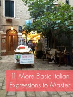 11 More Basic Italian Expressions to Master