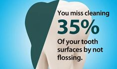 Floss at least once a day! http://www.ferberdental.com