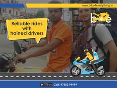 Experienced Drivers - Riders deployed are experienced ones who know #riding skill even in the heavy traffic. #RidewithBike4Everything