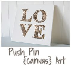 Bling Push Pin Art ~    This is a really cheap project. You basically just need 1- 12x12 white canvas, 2 packages of push pins (Walmart), letters, and a pencil and scissors. Thats it!    How To @:  http://stamps4fun.blogspot.com/2013/02/bling-push-pin-art.html