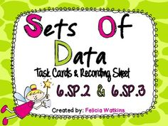 **FLASH FREEBIE**  First 10 people to download this product, Sets of Data Task Cards and Recording Sheets CCS 6.SP.2 & 6.SP.3, get it for FREE.
