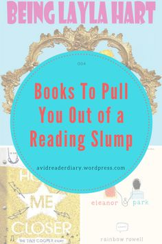 Books To Pull You Out of a Reading Slump Reading Slump, Eleanor And Park, Rainbow Rowell, Ya Books, Make It Work, Top Ten, Book Lists, Messages, Posts