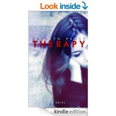 THERAPY - Kindle edition by Kathryn Perez. Literature & Fiction Kindle eBooks @ Amazon.com.