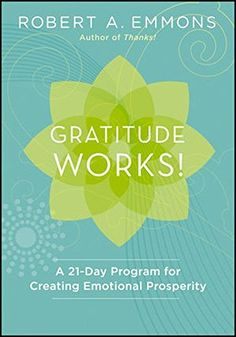 Gratitude Works!: A 21-Day Program for Creating Emotional... https://www.amazon.fr/dp/1118131290/ref=cm_sw_r_pi_dp_x_UeWpzbH30VJBQ