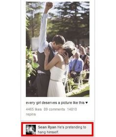 Marriage.... By the way, this is not CUTE. The comment says Hes pretending to hang himself. Thats why I posted it. Just fyi. ;) funny-humor-something-like-that