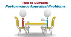 How to Overcome Performance Appraisal Problems: Tips