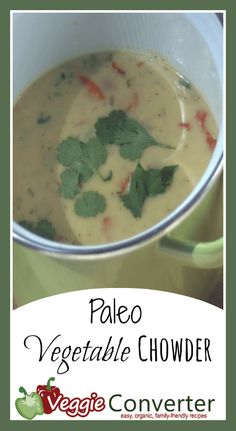 Paleo Vegetable Chowder