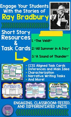 """Engage your students with thrilling and thought-provoking science fiction tales from Ray Bradbury. There are close reading unit that include Narrative Writing Tasks for """"All Summer in A Day"""" as well as task cards for """"A Sound of Thunder"""" and """"The Veldt""""!"""
