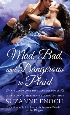 Suzanne Enoch - Mad, Bad, and Dangerous in Plaid / #awordfromJoJo #HistoricalRomance #SuzanneEnoch