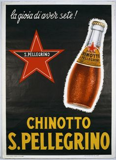 """Chinotto Sanpellegrino, """"The joy of being thirsty"""". It was written in the sixties, but it's still so true."""