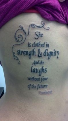 strength tattoo quotes with leaves on side - She is clothed in strength & dignity and she laughs without fear of the future