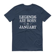 Men's Legends are born in January Birthday t-shirt