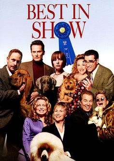 Best In Show Movie Poster  If you own a dog this is a must see movie!