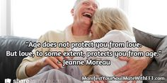 """""""Age does not protect you from love.  But love, to some extent, protects you from age."""" ~ Jeanne Moreau / ManifestYourSoulMateWithEFT.com Inspirational Quotes About Love, Love Quotes, Jeanne Moreau, Believe, Engagement, Qoutes Of Love, Quotes Love, Inspiring Quotes About Love, Engagements"""