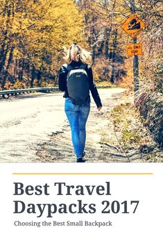 Guide to the Best Travel Daypacks   Best Travel Gear