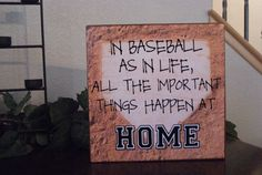 Items similar to Baseball Sign or Softball sign, All Important Things Happen at Home, Great Coaches gift or for any Sports Fan on Etsy Baseball Match, Baseball Coach Gifts, Best Baseball Player, Baseball Signs, Baseball Crafts, Baseball Boys, Better Baseball, Baseball Birthday, Baseball Season