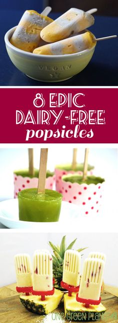 8 Epic Dairy-Free Popsicles to Enjoy This Summer! http://onegr.pl/1puMU93 #summer  #recipe #eatseasonal