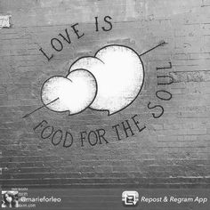 #love is #food for the #soul! #happytuesday everyone! Fill your...