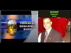 "PROGRAMA MOHAMMED HAZIZ: Muçulmano Brasileiro contra ""Libertinagem"" de Expr..."