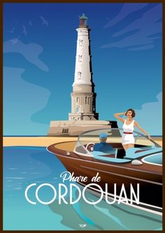 Affiche Le Phare de Cordouan - DOZ affiches vintage Picture Boards, Art Deco Posters, All Poster, Retro Art, Vintage Travel Posters, Vintage Pictures, Belle Photo, Travel Style, Paris France