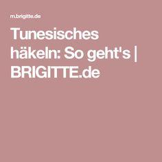 Tunesisches häkeln: So geht's   BRIGITTE.de