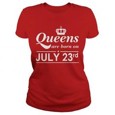 Make this funny birthday in month gift saying  July 23 Shirt QUEENS are Born on July 23 TShirt July 23 Birthday July 23 queen born July 23 gift for birthday July 23 ladies tees Hoodie Vneck TShirt for birthday  as a great for you or someone who born in July Tee Shirts T-Shirts Legging Mug Hat Zodiac birth gift