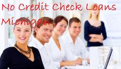 Is No Credit Check Loans Michigan Is A Fruitful Cash Aid? Read The Guide To Know!