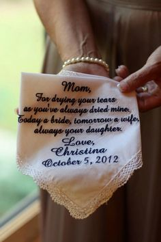 Personalized handkerchief as a gift for mother of the bride.