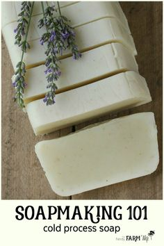 Soapmaking 101 - Learn How to Make Cold Process Soap: This tutorial teaches you how to make your own natural handmade soap from scratch.