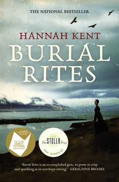 Burial Rites by Hannah Kent —a review http://www.darkmatterzine.com/burial-rites-hannah-kent/